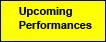 Upcoming Performances